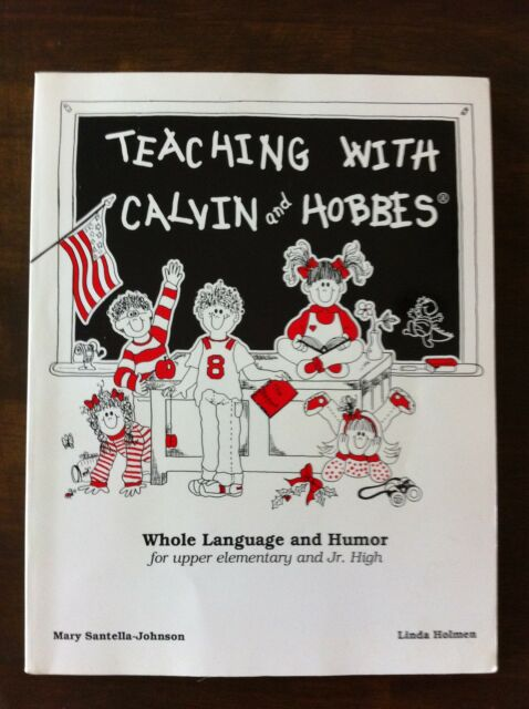 TEACHING WITH CALVIN AND HOBBES LICENSED BY BILL WATTERSON RARE ORIGINAL BOOK