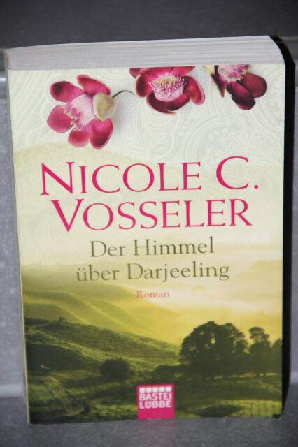 Nicole C Vosseler Der Himmel über Darjeeling ROMAN Bastei Lübbe Taschenbuch