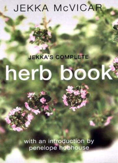Jekka's Complete Herb Book,Jekka McVicar, Penelope Hobhouse