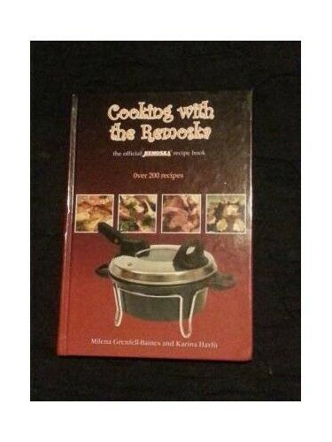 Cooking With the Remoska: The Official Remoska Re... by Havlu, Karina 0954490002