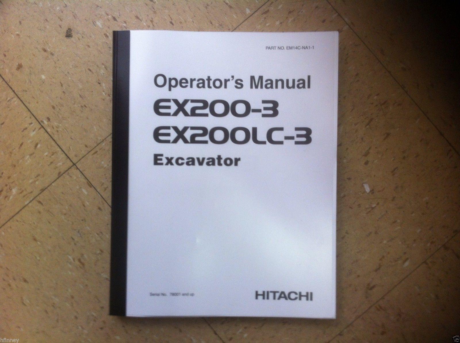 Hitachi EX200-3 EX200LC-3 Excavator Operation Operator Maintenance Manual  EX200