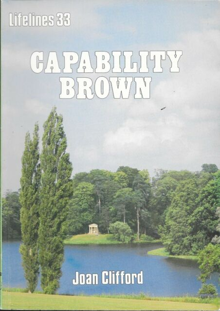 Shire Lifeliners 33 CAPABILITY BROWN  1716-1783 by Joan Clifford Paperback 1987