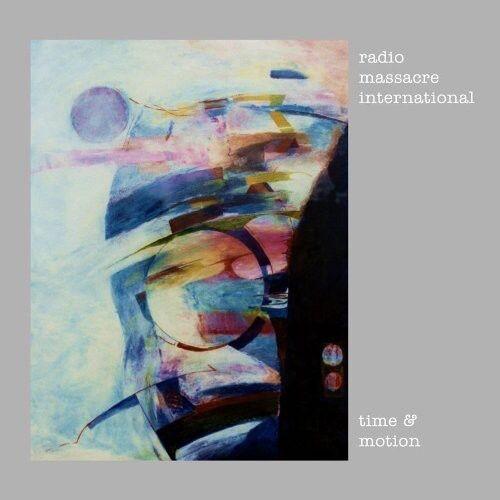 Radio Massacre International - Time & Motion [New CD]