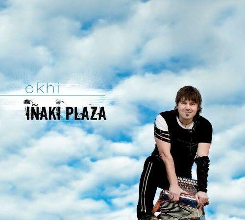 Inaki Plaza - Ekhi [New CD]