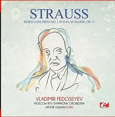 Strauss - Horn Concerto No. 1 in E-Flat Major Op. 11 [New CD] Manufactured On De