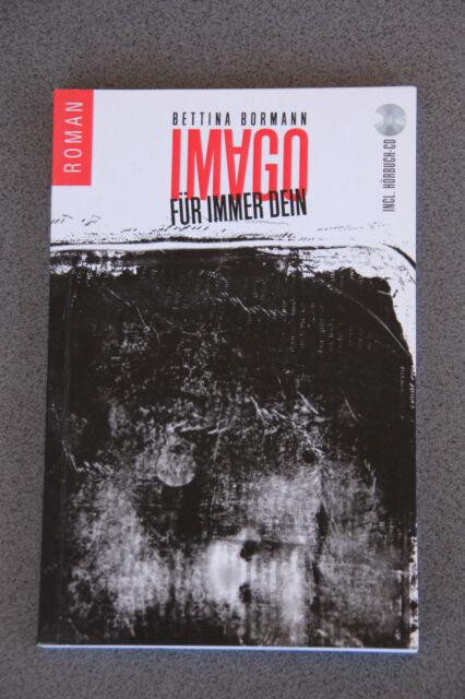Bettina Bormann: Imago - Für immer dein (Liebe/Vampire)