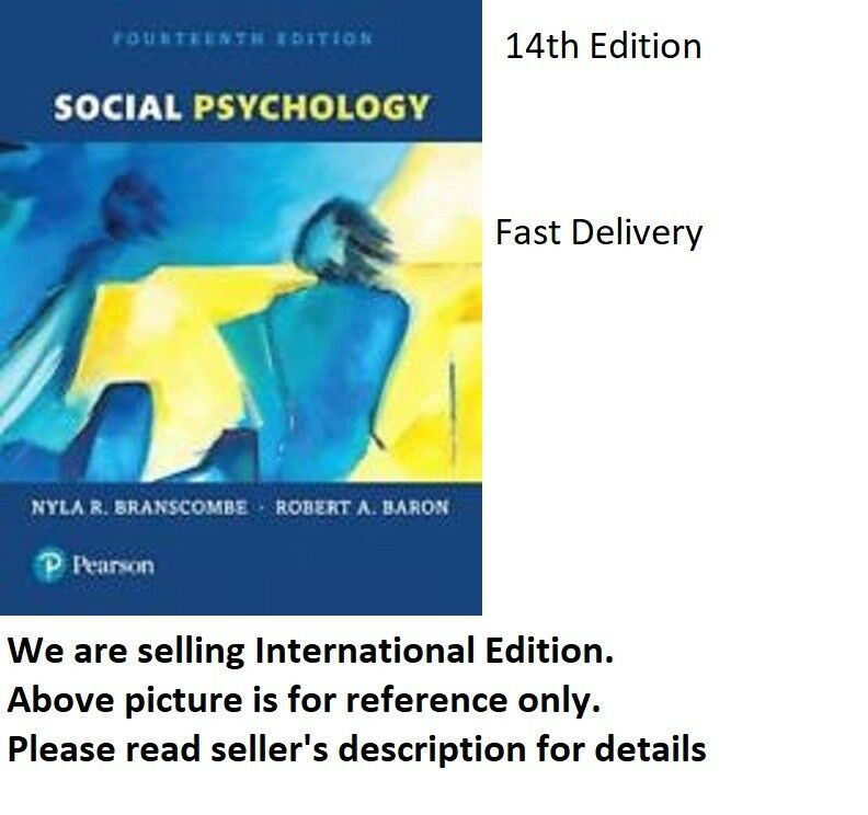 Social Psychology By Robert A Baron And Nyla R Branscombe 2016