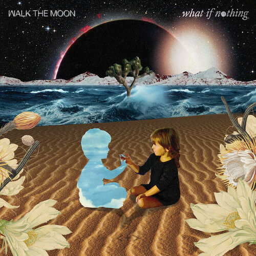 Walk the Moon - What If Nothing [New CD]