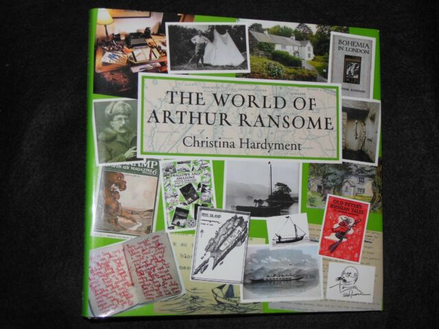 The World of Arthur Ransome by Christina Hardyment (Hardback, 2012-1st) HB/DJ