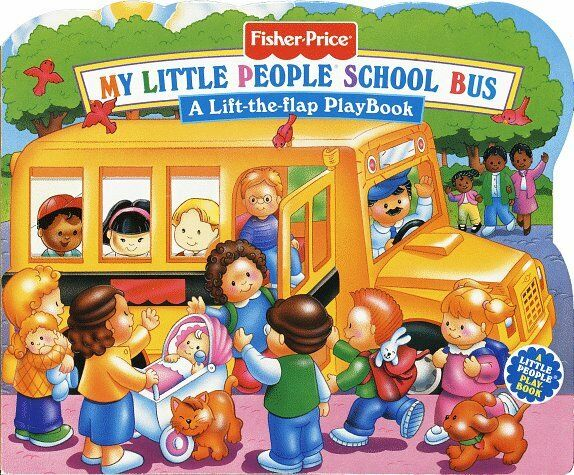Fisher-Price Lift-The-Flap Playbook: My Little People School Bus ...