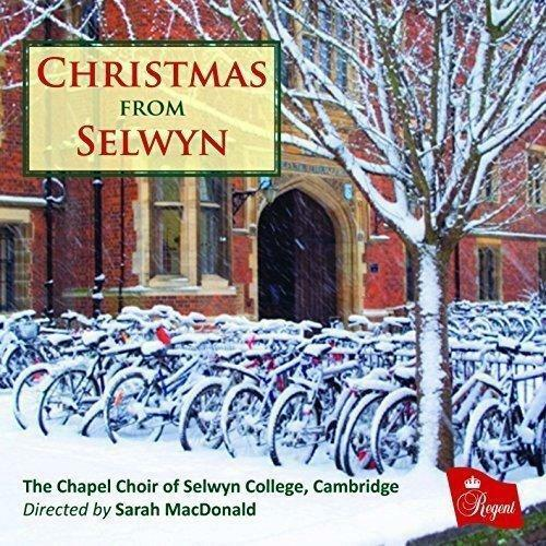 Christmas From Selwyn - The Chapel Choir Of Selwyn College, Cambridge;  (NEW CD)