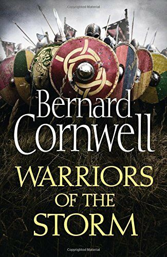 Warriors of the Storm (The Last Kingdom Serie... by Cornwell, Bernard 0007504071