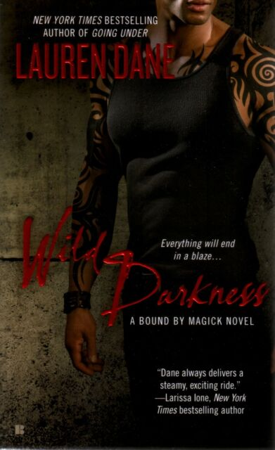 Lauren Dane  Wild Darkness   Bound By Magick   Paranormal Romance  Pbk NEW