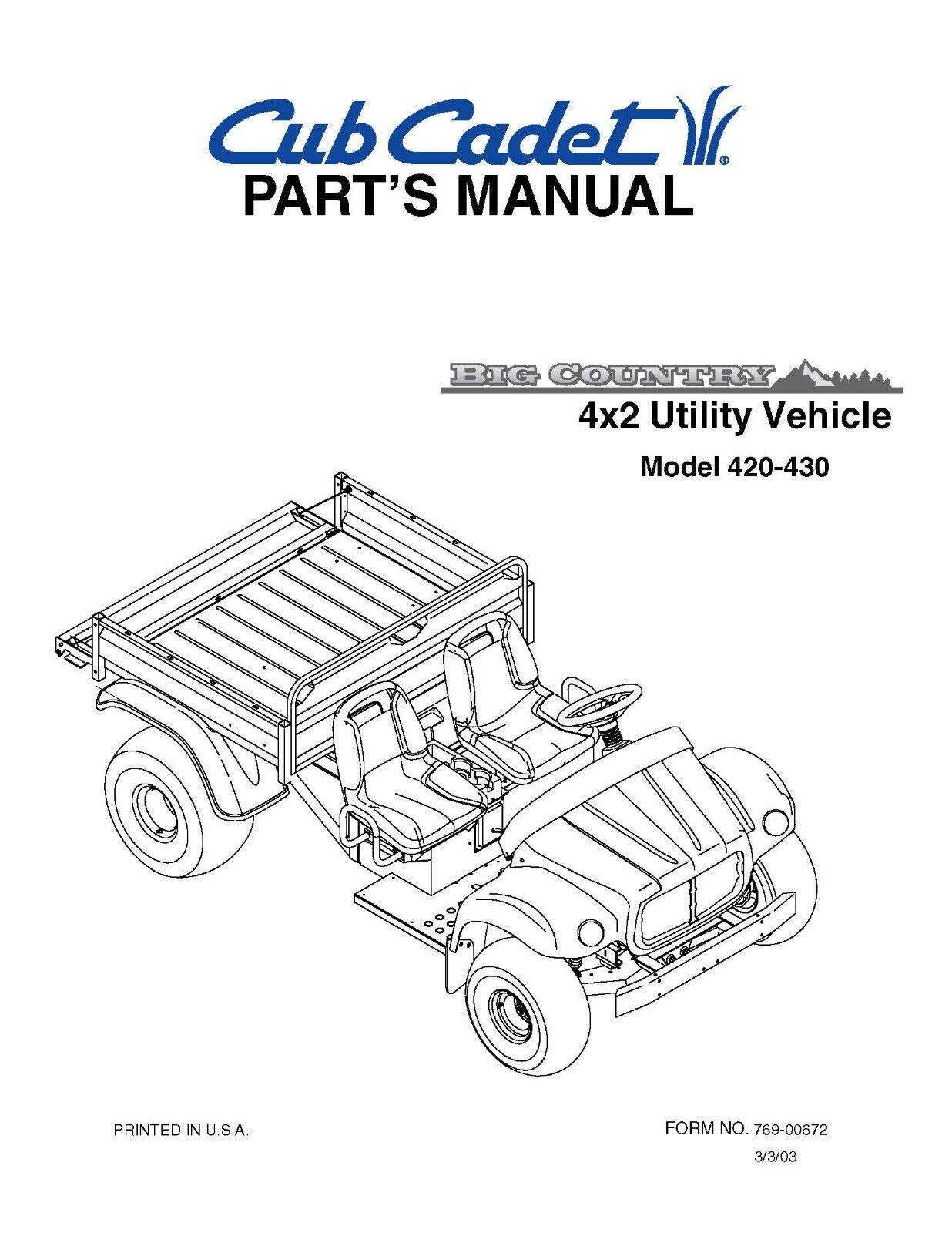 Cub Cadet Big Country 4x2 Utility Vehicle Parts Manual No. 420 430 ...
