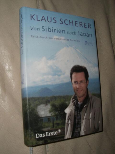 Klaus Scherer: Von Sibirien nach Japan (Gebundene Ausgabe)