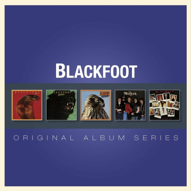 BLACKFOOT ORIGINAL ALBUM SERIES: 5CD ALBUM SET (2013)
