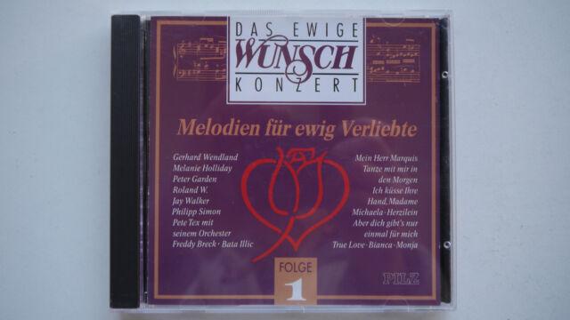 Das ewige Wunschkonzert 1 - Melodien für ewig Verliebte - CD
