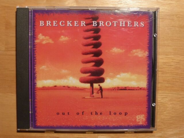 Brecker Brothers - Out of the Loop / CD / Randy + Michael Brecker