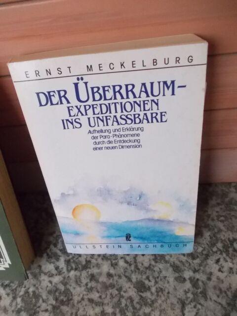 Der Überraum - Expeditionen ins Unfassbare, von Ernst Meckelburg, aus dem Ullste