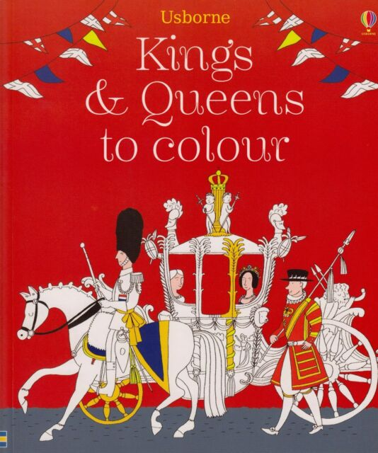 Usborne Kings and Queens to Colour BRAND NEW BOOK by Brocklehurst Paperback 2014
