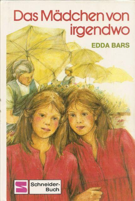 Das Mädchen von irgendwo - Edda Bars - Phantasie und Traum - ab 8
