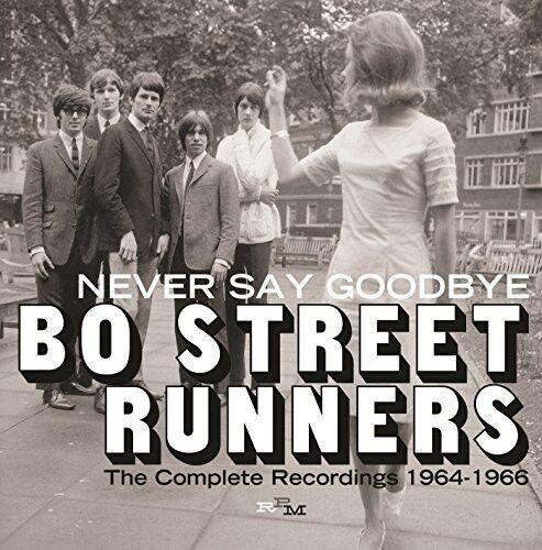 Bo Street Runners - Never Say Goodbye: Complete Recordings 1964-66 [New CD] UK -