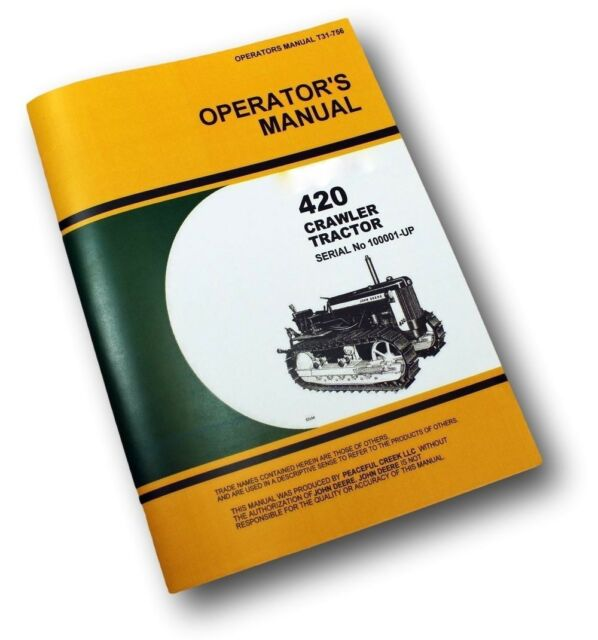 john deere 420 420c crawler tractor dozer operators owners manual no rh ebay com Old John Deere Tractors Old John Deere Tractors