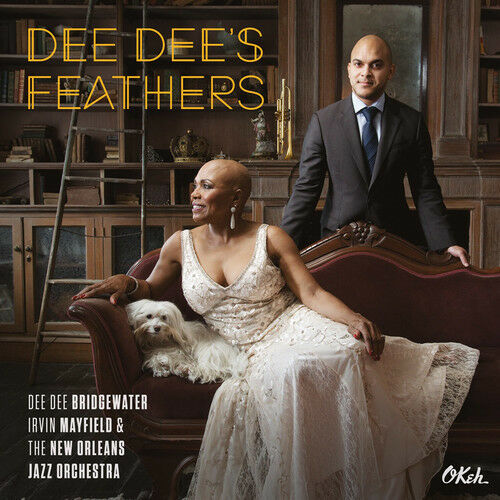 Dee Dee Bridgewater / Irvin Mayfield / New Orleans - Dee Dee's Feathers [New Vin