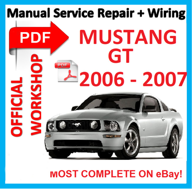 official workshop manual service repair for ford mustang gt 2006 rh ebay co uk Ford Mustang GT Manual Transmission 2003 Ford Mustang GT Manual