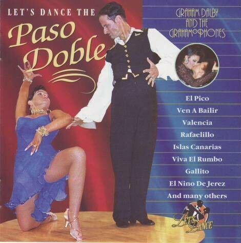 Graham Dalby and the Grahamophones - Let's dance the paso doble - CD -