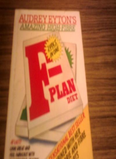 Amazing High-fibre F-plan Diet,Audrey Eyton