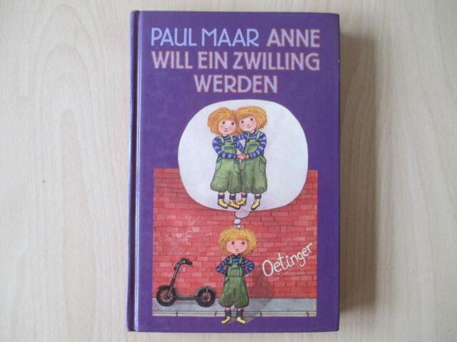 Paul Maar - Anna will ein Zwilling werden - HC - Oetinger - (16421)