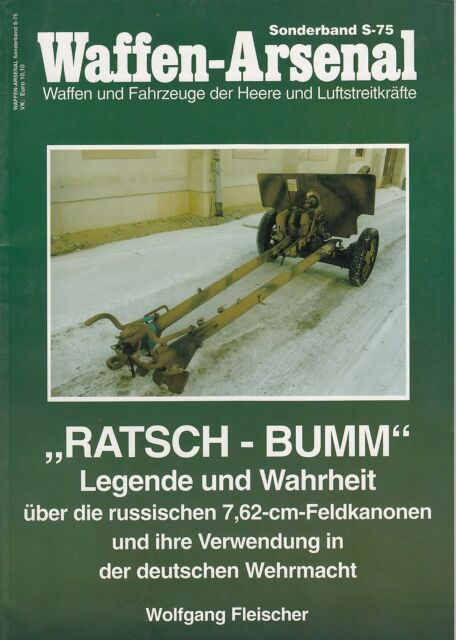 Waffen Arsenal 75 - Ratsch - Bumm die russische 7,62 cm Feldkanone