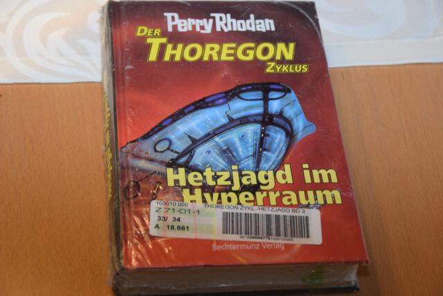 Perry Rhodan Der Thoregon Zyklus Hetzjagd im Hyperraum Band 3 Bechtermunz Verlag