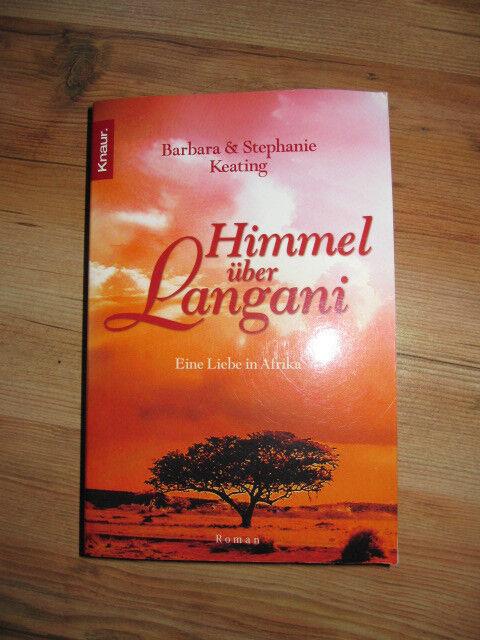 Buch/ Himmel über Langani Roman/ Barbara und Stephanie Keating wieNeu!