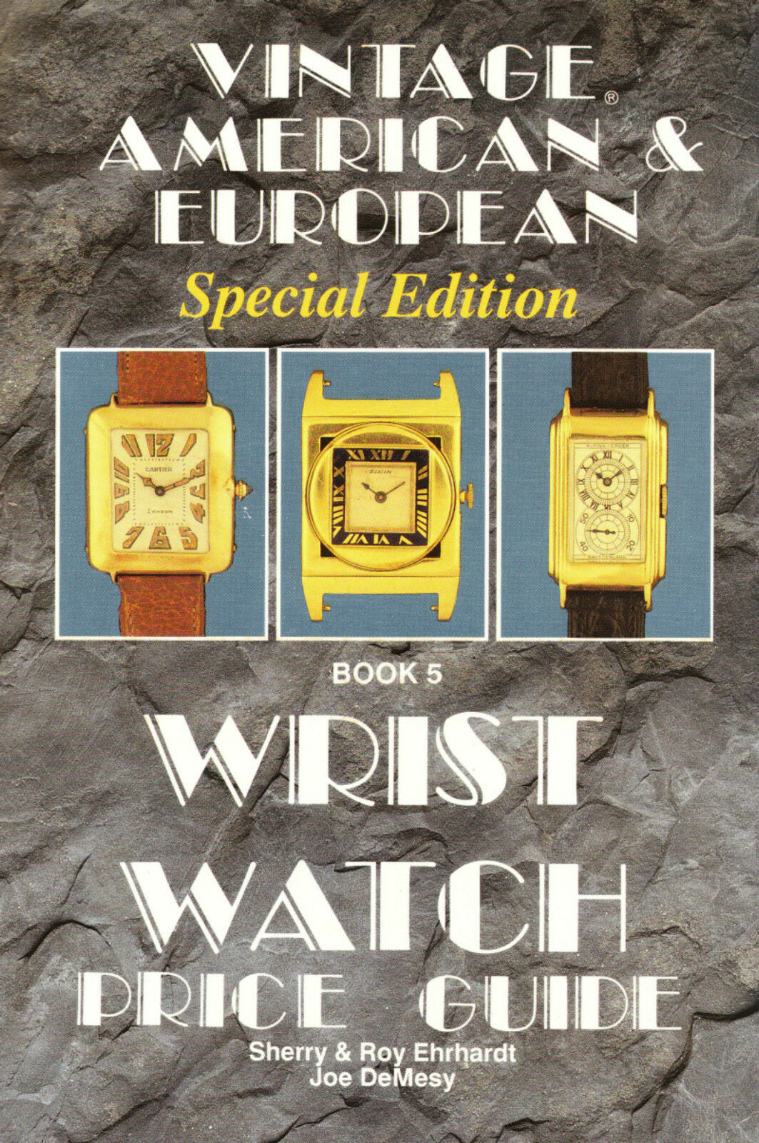 Vintage American and European Wrist Watch Price Guide Bk. 5 by ...