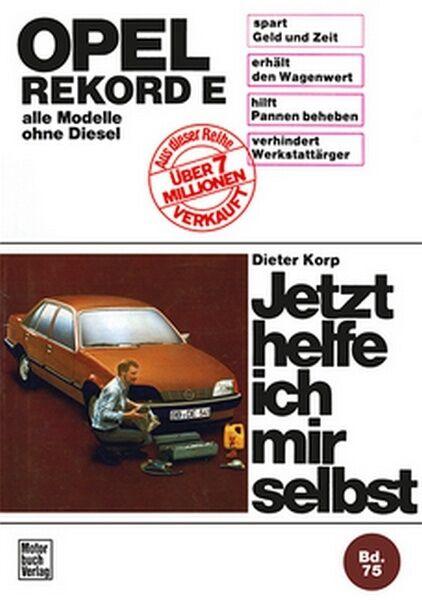 Opel Rekord E 77-82 Modelle Reparaturanleitung Reparatur-Handbuch Reparaturbuch