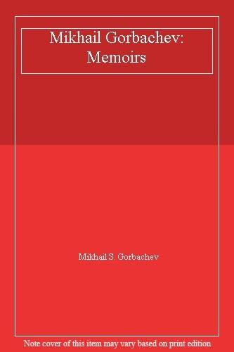 BOOK-Mikhail Gorbachev: Memoirs,Mikhail S. Gorbachev