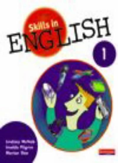 Skills in English: Bk. 1,Imelda Pilgrim, Lindsay McNab, Marian Slee