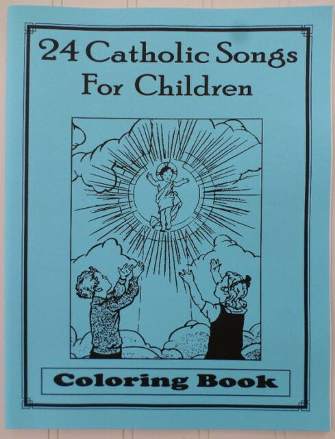 24 Catholic Songs For Children Coloring Book EBay
