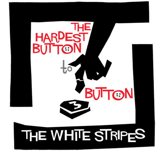 The White Stripes - Hardest Button to Button / St. Ides of March [New Vinyl] Bla