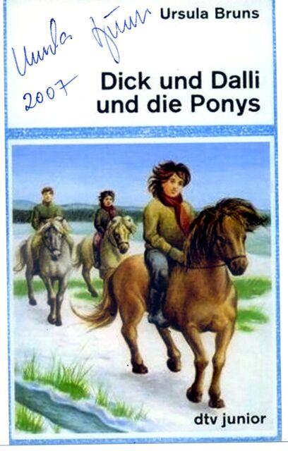 Original Autogramm Ursula Bruns Dick und Dalli und die Ponys 2007 Kinder Pferde