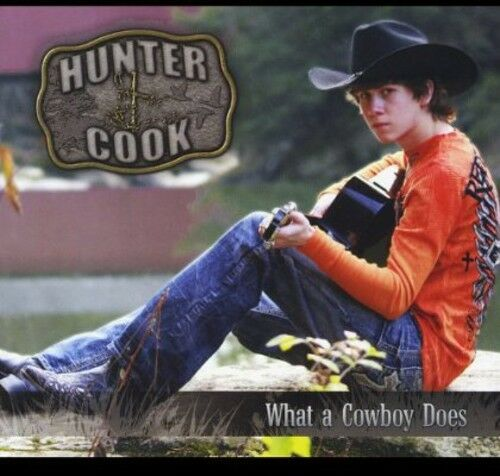 Hunter Cook - What a Cowboy Does [New CD]