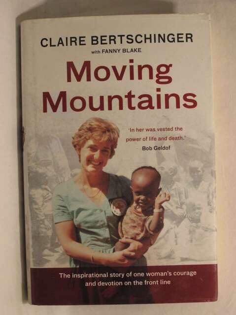 Moving Mountains, Fanny Blake, Claire Bertschinger, Very Good Book