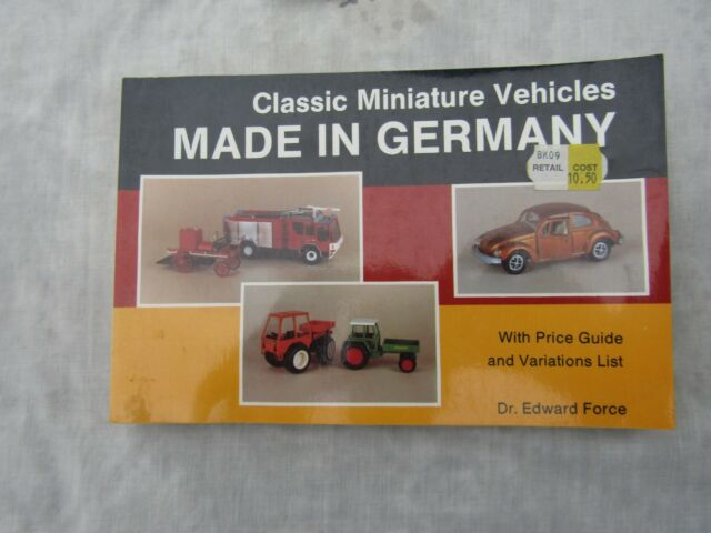 MADE IN GERMANY CLASSIC MINIATURE VEHICLES Dr Edward force 1990 Catalogue