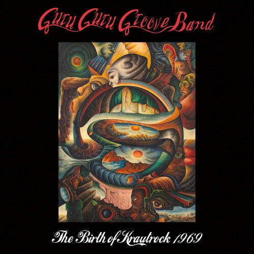 Guru Guru Groove Ban - The Birth Of Krautrock 1969 [New CD]
