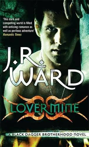 Lover Mine: Number 8 in series (Black Dagger Brothe... by Ward, J. R. 0749941782