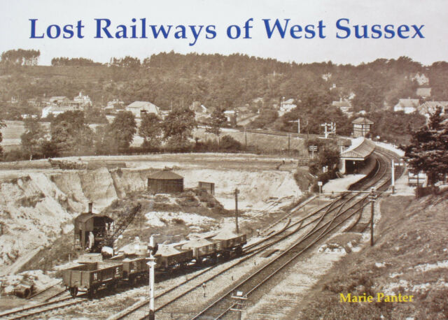 WEST SUSSEX LOST RAILWAYS Steam Trains Photographs NEW Lines Stations History