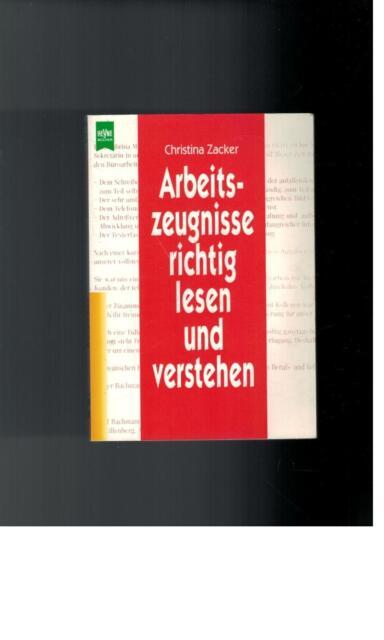 Christina Zacker - Arbeitszeugnisse richtig lesen und verstehen - 1996