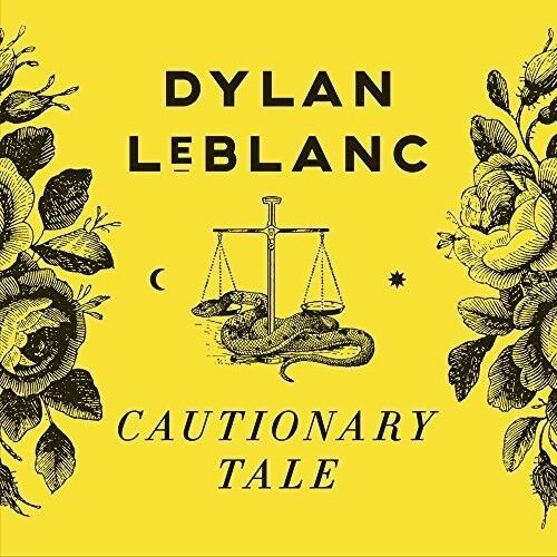 Dylan LeBlanc - Cautionary Tale [New CD]